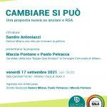 17 Settembre 2021 - CAMBIARE SI PUÒ - Una proposta nuova su anziani e RSA